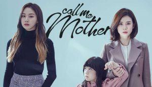 call me mother drama korea