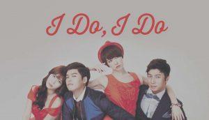 drama korea, I do I do