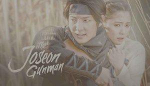 The Joseon Gunman - drama korea