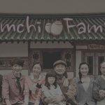 Drakor Kimchi Family